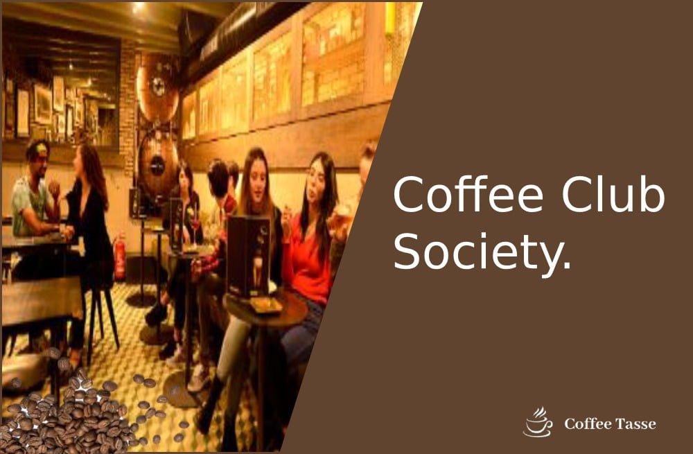 Coffee Club Society