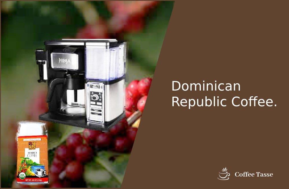 Dominican Republic Coffee