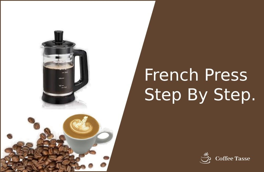 French Press Step By Step