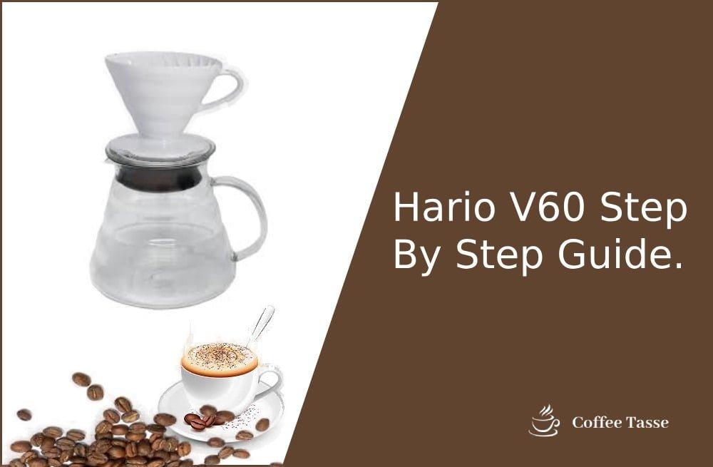 Hario V60 Step By Step Guide