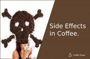Side Effects in Coffee