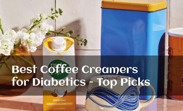 Best Coffee Creamers for Diabetics