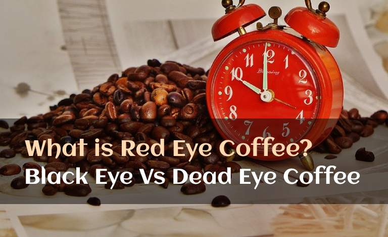 What is Red Eye Coffee